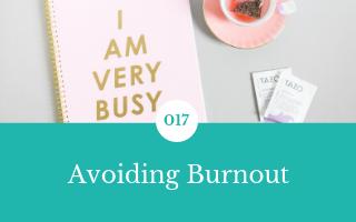 017: Avoiding Burnout