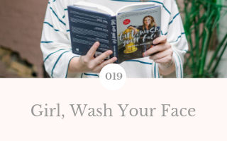 019: Girl, Wash Your Face by Rachel Hollis