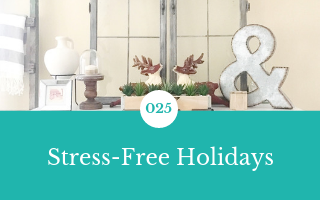 025: Stress-Free Holidays