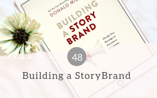048: Building a StoryBrand by Donald Miller – Book Club