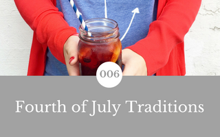 006: Fourth of July Traditions
